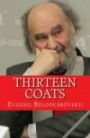 http://roberttownsendonline.com/wp-content/uploads/2013/12/Thirteen_Coats_Cover_for_Kindle-e1385908892264.jpg